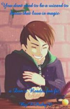 You dont need to be a wizard to know that love is magic. A Dan x Reader fanfic by ButImNotGoodAtMath