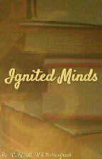 Ignited Minds  by 1C_4K_3M_7N