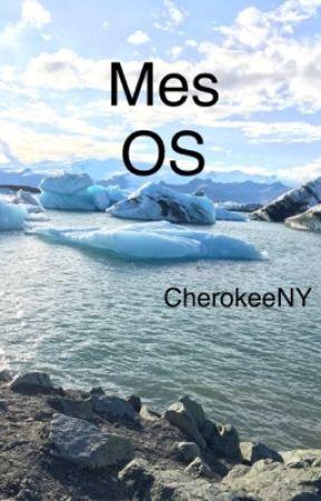 Mes O.S  by cherokeeNY