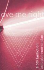 Love me right •vmin/yoonmin• by actualcinnamondun