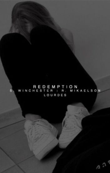 redemption ▷ winchester/mikaelson