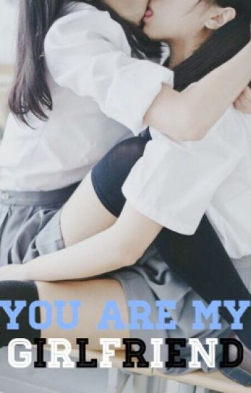 You are my GIRLFRIEND❤️ (girlxgirl)
