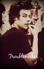 Troublemaker 1 (Harry Styles FF German) (Wird bearbeitet) by Marcelslovergirl