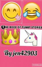 The Book Of Funny Stories by jen42903