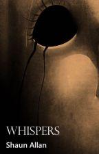 Whispers (Brahms/The Boy) by ShaunAllan