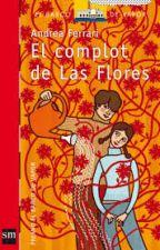 El complot de las flores    [Andrea Ferrari] by -Morizza-