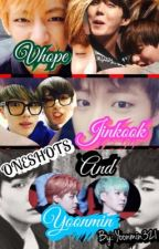 Vhope, Jinkook, and Yoonmin oneshots by Yoonmin321