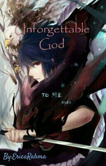 Unforgettable God