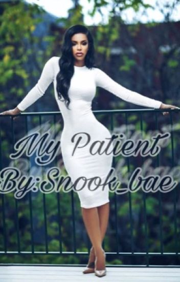My Patient(August Alsina Story. Completed)