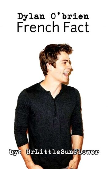 Dylan O'Brien Fact French PART 1