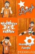 Laugh (Nishinoya X Reader) Haikyuu!! Fanfic {Modern AU} by noyanoyaoya