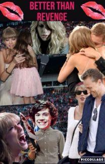 Better Than Revenge A Taylor Swift Fan Fiction Swiftie Wattpad