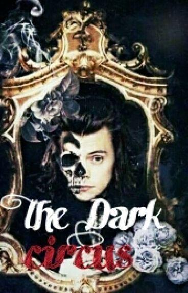 The Dark Circus.
