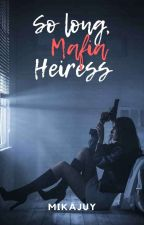 SHE IS THE REAL MAFIA HEIRESS[[ONGOING]] by Jungkookie_4ever