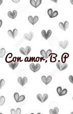 Con Amor B. P. by TiffanyUrea