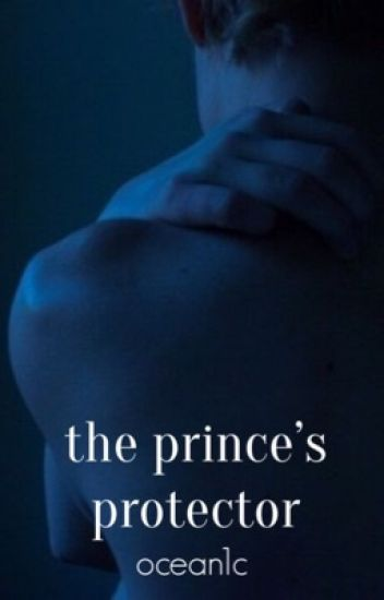The Prince's Protector • Phan [completed]