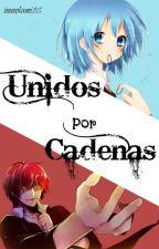 Unidos Por Cadenas by inuookami16