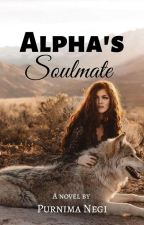 Alpha's Soul Mate by Purruu