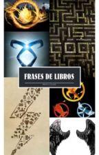 Frases de libros by AndreaBalderas6
