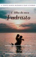 O Filho Do Meu Padrasto by Mclara_5