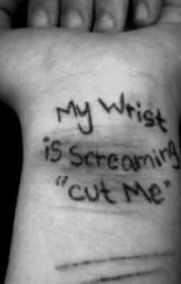 Suicide Story Chapter 2 Wrist Cutting Wattpad