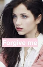 Forgive me by scarlet1017