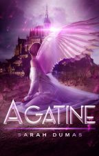 Agatine (Terres book II) by VioletSun5
