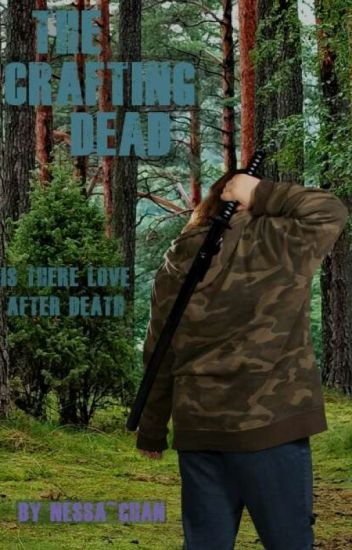 The Crafting Dead: Is There Love After Death?