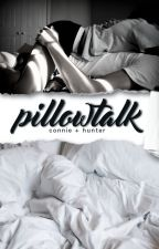 Pillow Talk (zouis)(co-written with HunterMay18) by ConWeCallLove