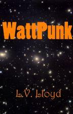 WattPunk by elveloy