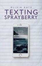 Texting Sprayberry by livcoulter