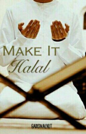 Make It Halal - Completed by nurnathalieya