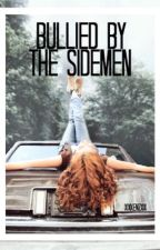 Bullied by The Sidemen  by xixKenzxix