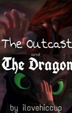 The Outcast And The Dragon by ilovehiccup