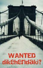 Wanted by Irfan_Aliff