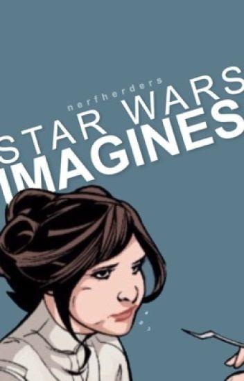 STAR WARS IMAGINES [ ✓ ]