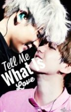 Tell Me What Is Love by bungeoppang