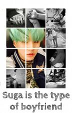 Suga is the type of boyfriend by Belen-Stylinson-1