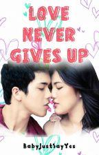 Love Never Gives Up (JuliElmo) by BabyJustSayYes