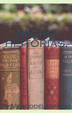 Micro Historias.  by Vengodelespacio