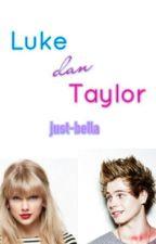 Luke dan Taylor by just-bella