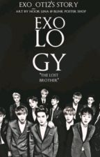 EXOLOGY : The Lost Brother by ExoL_Ot12