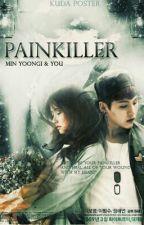 PAINKILLER [BTS FF MIN YOONGI] by fakirkuota