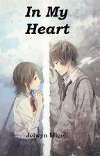 In My Heart ( On Hold ) by JelwynMigel