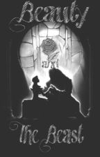 Beauty and The Beast by baeofcharlieputh