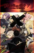 Seraph Of The End X Reader One Shots! by Mexehanort
