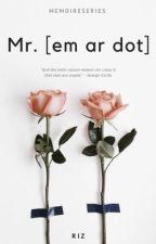 Mr. [Em Ar Dot] by A-List