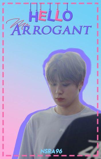 Hello, Mr. Arrogant!! [SLOW UPDATE]