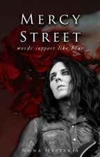Mercy Street | Ghorror [C] by NonaHysteria