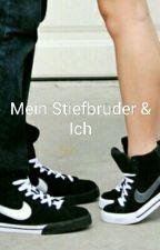 Mein Stiefbruder & Ich by srk1bebo